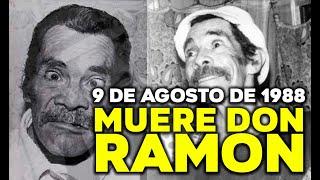 """getlinkyoutube.com-09 DE AGOSTO DE 1988: MUERE RAMON VALDES """"DON RAMON"""""""