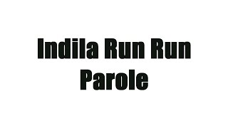 getlinkyoutube.com-Indila - RUN RUN (Parole)