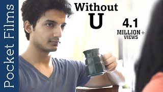 Short Film About Relationships  - Without U | Cute Couple