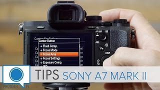 getlinkyoutube.com-Sony A7 Mark II Tips