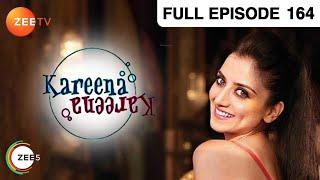 Kareena Kareena - Hindi Serial - Episode 164 - Zee Tv - Full Episode