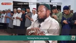 Masya Allah,  beautiful Quran recitation Surah An-Naba by Ustadz Abdul Qodir Jambi width=