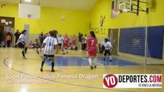 Sport Family vs  Club Femenil Dragón Latin American Soccer