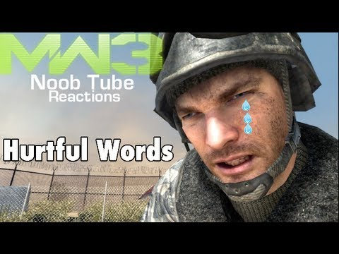 Hurtful Words - Modern Warfare 3 Noob Tube Reactions