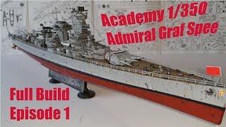 getlinkyoutube.com-Academy 1 350 Admiral Graf Spee Full Build - Episode 1