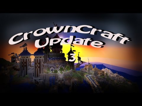 CrownCraft Update #3- Try Not to Laugh