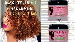 Camille Rose Naturals | Head to Head Challenge