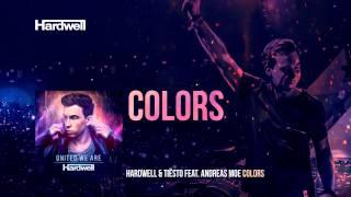 getlinkyoutube.com-Hardwell & Tiësto feat. Andreas Moe - Colors (Extended Mix) #UnitedWeAre