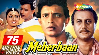Meherbaan - Mithun Chakraborty - Ayesha Jhulka - Anupam Kher - Hindi Full Movie