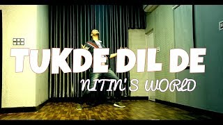 TUKDE DIL DE 💔💔 || NITIN'S WORLD || NAVJEET || DANCE COVER ||