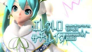 getlinkyoutube.com-[60fps Full風] Electro Saturator エレクトロサチュレイタ - Hatsune Miku 初音ミク DIVA English lyrics Romaji subtitles