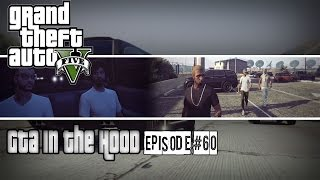 "getlinkyoutube.com-GTA In The Hood Ep #60 ""Slo Mo"""
