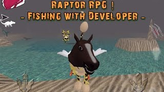 getlinkyoutube.com-Raptor RPG - Fishing with Developer