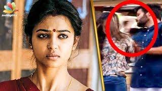 Radhika Apte Slaps a Famous Tamil Actor For Misbehaving | Hot Tamil Cinema News