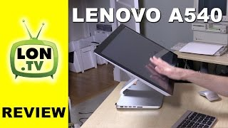 getlinkyoutube.com-Lenovo a540 Review - Attractive All-in-one touchscreen Desktop PC with i7 Processor