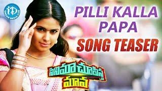getlinkyoutube.com-Pilli Kalla Papa Song Teaser - Cinema Chupista Maama Movie | Raj Tarun | Avika Gor