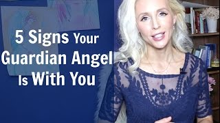 5 Signs Your GUARDIAN ANGEL Is With You width=