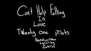 getlinkyoutube.com-Can't Help Falling in Love -- Twenty One Pilots Handwritten Lyrics
