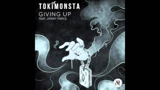 TOKiMONSTA - Giving Up (ft. Jonny Pierce of The Drums )