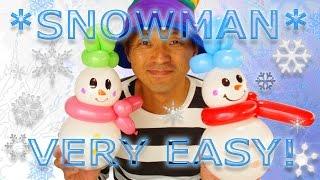 ⛄Snowman Balloon   雪だるま(スノーマン)を作ろう! 【かねさんのバルーンアート】