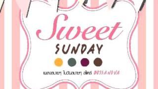 getlinkyoutube.com-อยากให้รู้ว่าเหงา แนน Sweet Sunday [Official Song]