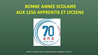 70ème année scolaire au GARAC