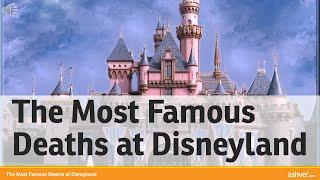 getlinkyoutube.com-The Most Famous Deaths at Disneyland