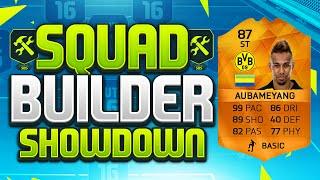 getlinkyoutube.com-FIFA 16 SQUAD BUILDER SHOWDOWN!!! 99 PACE AUBAMEYANG!!! MOTM Aubameyang Squad Builder Duel