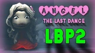 getlinkyoutube.com-LBP2 - ANGEL: The Last Dance (Love Story) (Full-HD)