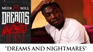 Meek Mill - Dreams & Nightmares (The Intro : Episode 1)