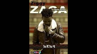 Ziggy Zaga Feat Abebe Kefani