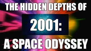 The hidden depths of 2001: A Space Odyssey - film analysis