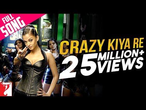 Crazy Kiya Re - Song - Dhoom 2