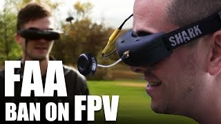 getlinkyoutube.com-FAA Ban On FPV | Flite Test