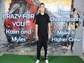 CRAZY FOR YOU - Kalin and Myles Dance Choreography | Make It Higher Crew