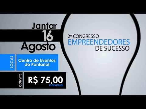 V�deo II Congresso do Empreendedores de Sucesso 2014