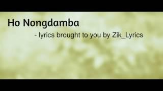 Ho Nongdamba   Manipuri Lyrics Video   Zik_Lyrics