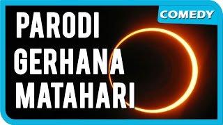 getlinkyoutube.com-Parodi Gerhana Matahari Total