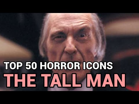 17. The Tall Man (Horror Icons Top 50)