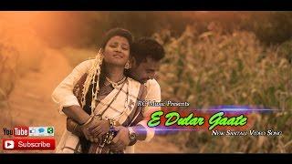 getlinkyoutube.com-E-Dular Gaate | New Santali Video Song 2016 | RC Music