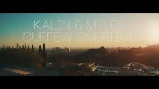getlinkyoutube.com-Kalin & Myles - Curfew Overtime
