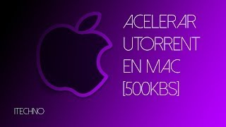 getlinkyoutube.com-Acelerar uTorrent en Mac [500kbs]