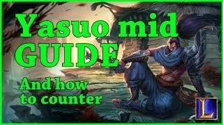 getlinkyoutube.com-Yasuo Mid Guide And How To Counter
