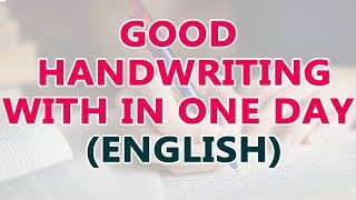 getlinkyoutube.com-Good Handwriting with In One Day   How to Improve Handwriting   Easy Ways to Improve Handwriting  