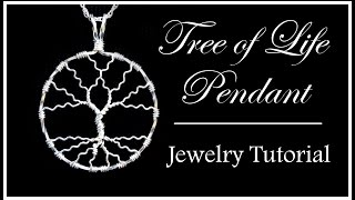 How to Make a Tree of Life Pendant : Easy Wire Wrapped Jewelry Tutorial Part 1