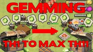 getlinkyoutube.com-Clash of Clans: GEMMING FROM TH1 TO MAX TH11! NEW UPDATE GEMMING! OVER 700,000 GEMS SPENT!