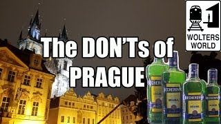 Visit Prague - The DON'Ts of Visiting Prague width=