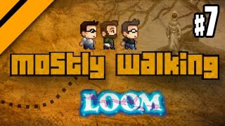 Mostly Walking - Loom - P7