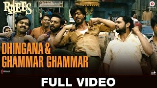 Dhingana & Ghammar Ghammar - Full Video   Raees   Shah Rukh Khan   JAM8   Mika Singh
