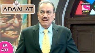 Adaalat - अदालत - Episode  433 - 30th November , 2017